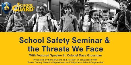 School Safety Seminar & The Threats We Face - Valparaiso tickets