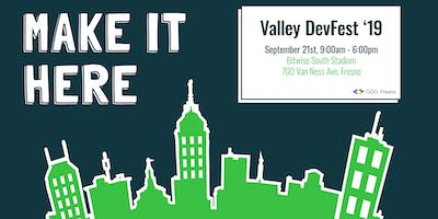Valley DevFest '19: Make it Here