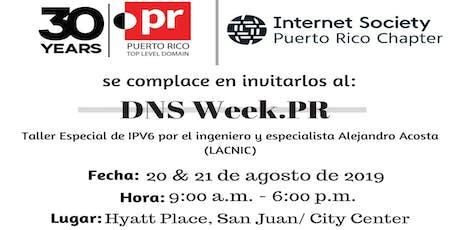 DNS WEEK .PR tickets