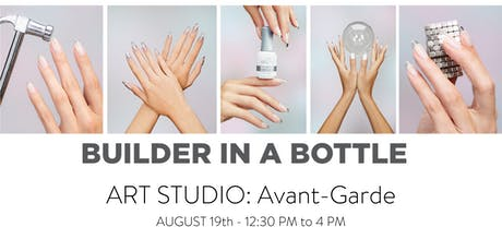 Builder In A Bottle Art Studio: Avant-Garde tickets