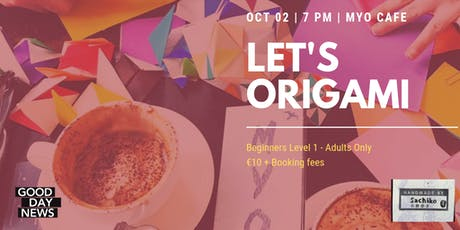 Let's Origami - Beginner's Level 1 (Adults) tickets