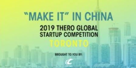 Guangzhou THero Global Startup Contest 2019 - Toronto Launch Event