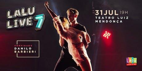Lalu Live 7 ingressos
