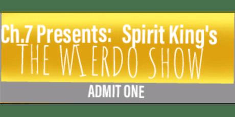 Ch.7 Presents The Wierdo Show tickets