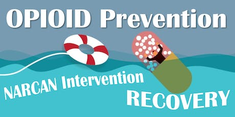 Opioid Prevention, Narcan Intervention & Recovery Training tickets