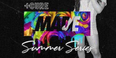 MADE SUNDAYS - SUMMER SERIES | SUNDAY JULY 21st INSIDE CURE NIGHTCLUB tickets