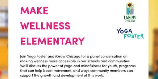 Make Wellness Elementary
