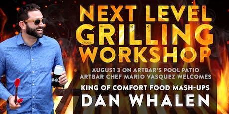 Next Level Grilling Workshop  tickets