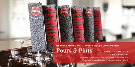 Penrose & Scentcerely Yours Present Pours & Pints