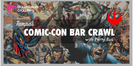 Tampa's Comic-Con Bar Crawl with Party Bus