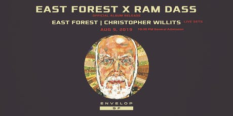 East Forest x Ram Dass Album Release - (10:30pm General Admission) tickets