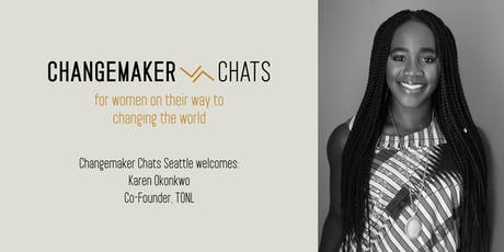 Seattle Changemaker Chat with Karen Okonkwo, Co-Founder of TONL tickets