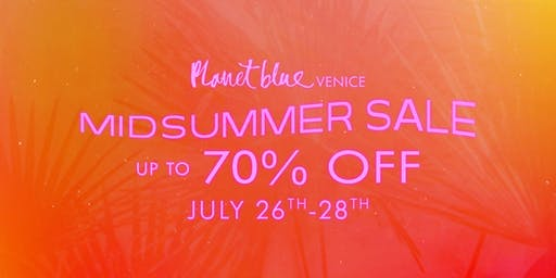 Planet Blue's Midsummer Sale