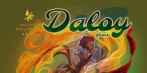 American Center of Philippine Arts Presents: DALOY...