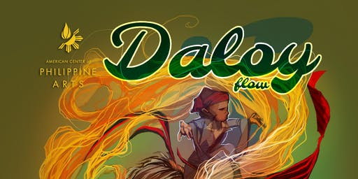 American Center of Philippine Arts Presents: DALOY (flow)