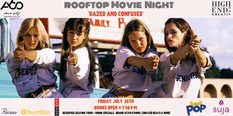"Rooftop Movie Night, ""Dazed and Confused"" at Above SIXTY  tickets"