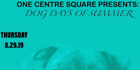 The Dog Days of Summer tickets