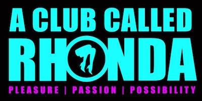 A Club Called Rhonda (LA)