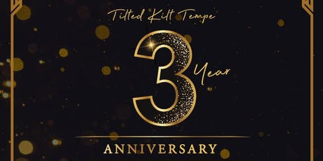 Tilted Kilt 3 Year Anniversary Party tickets
