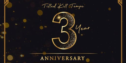 Tilted Kilt 3 Year Anniversary Party