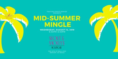Fashion Group Denver Mid-Summer Mingle  tickets