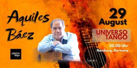 AQUILES BAEZ Lateinamerikanische Gitarre tickets
