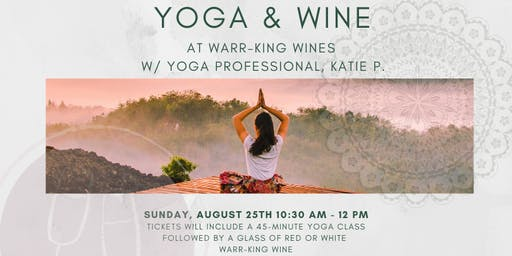 Yoga & Wine at Warr-King Wines