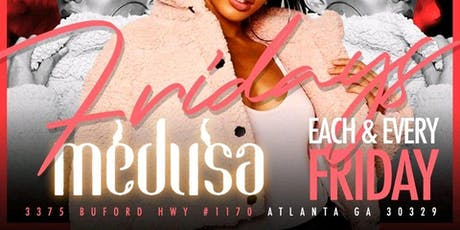 Friday's at Medusa tickets