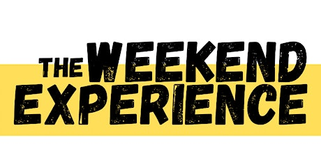 The Weekend Experience tickets