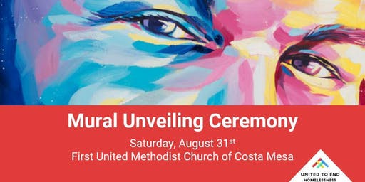 United to End Homelessness Mural Unveiling Ceremony