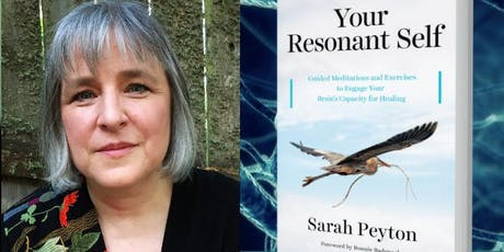 Your Resonant Self: Leveraging the Neuroscience of Self-Compassion with Sarah Peyton  tickets