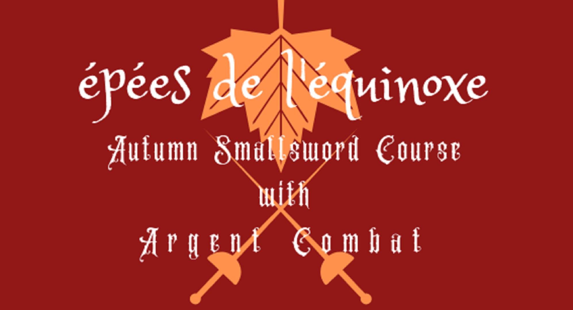 Épées de l'équinoxe: Smallsword Certification Course!