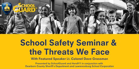 School Safety Seminar & The Threats We Face - Lawrenceburg tickets