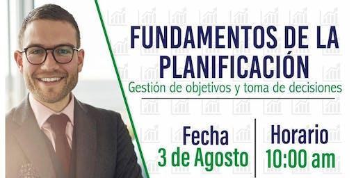 FUNDAMENTOS DE LA PLANIFICACIÓN,GESTIÓN DE OBJETIVOS Y TOMA DE DECICIONES