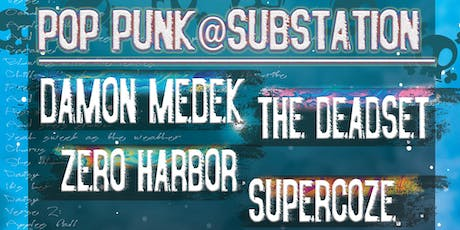 Damon Medek // The Deadset // Zero Harbor // SuperCoze tickets