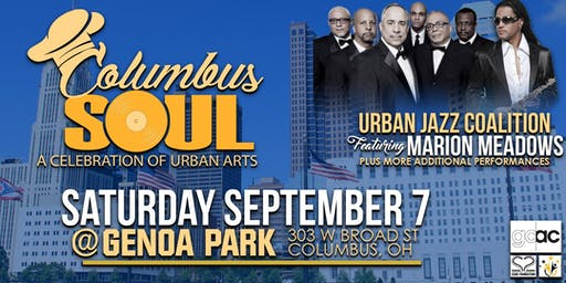 COLUMBUS SOUL w/ URBAN JAZZ Feat. MARION MEADOWS + LOCAL BANDS & LIVE ART