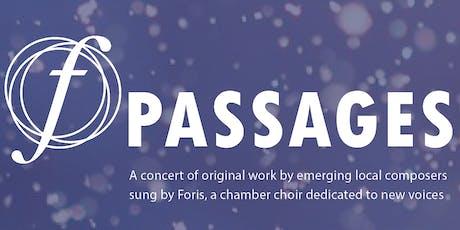 """Foris Choir Concert: """"Passages"""" tickets"""