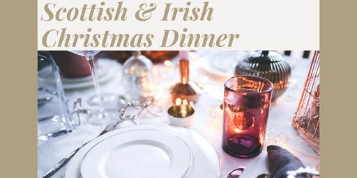 Scottish & Irish Christmas Dinner in the Museum