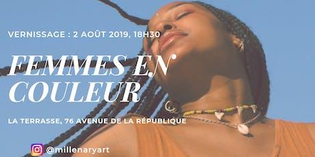VERNISSAGE • EXPOSITION FEMMES EN COULEUR billets