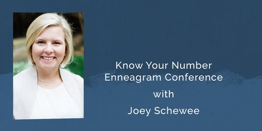 The Enneagram:Know Your Number with Joey Schewee