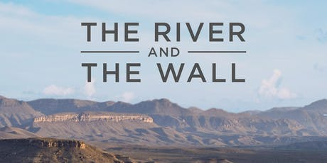 The River and the Wall tickets