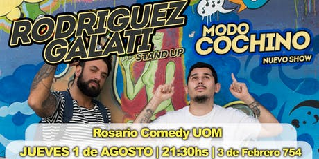 Rodriguez Galati - MODO COCHINO - Rosario (1 de Agosto, 21:30hs) entradas