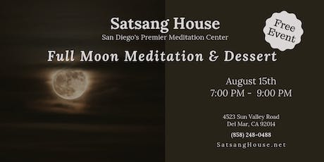 Full Moon Meditation & Dessert tickets