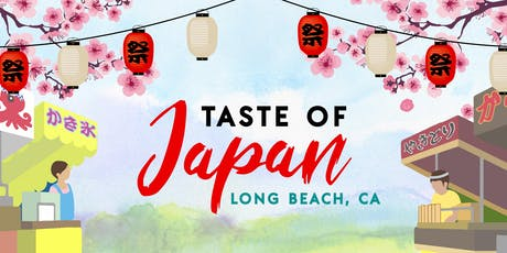 Taste of Japan - Long Beach tickets