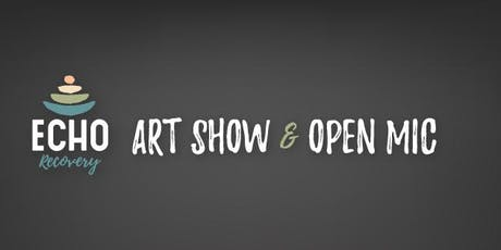 ECHO Art Show and Open Mic Night tickets