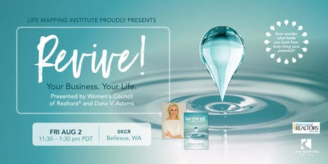 Revive! Your Business. Your Life. Featuring Dana Adams tickets
