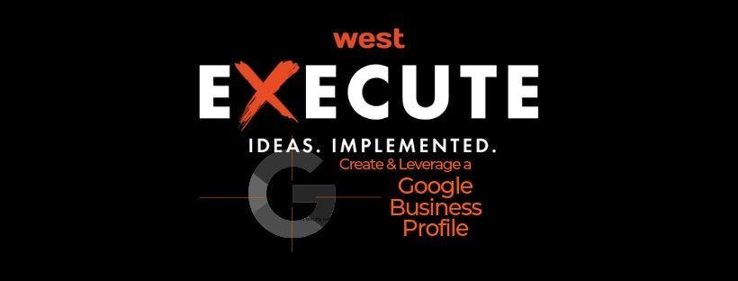 WFG Execute Series - Your Google Business Profile