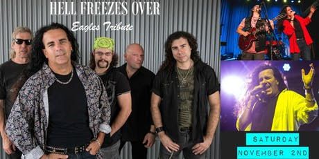 Hell Freezes Over: An Eagles Tribute Band tickets