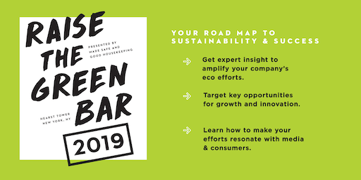 Raise the Green Bar 2019: Your Roadmap to Sustainability & Success
