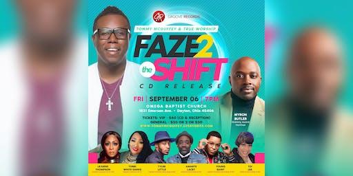 """Faze 2 The Shift"" CD Release"